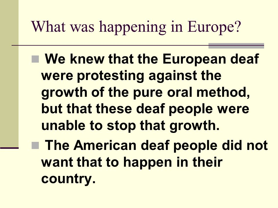 What was happening in Europe