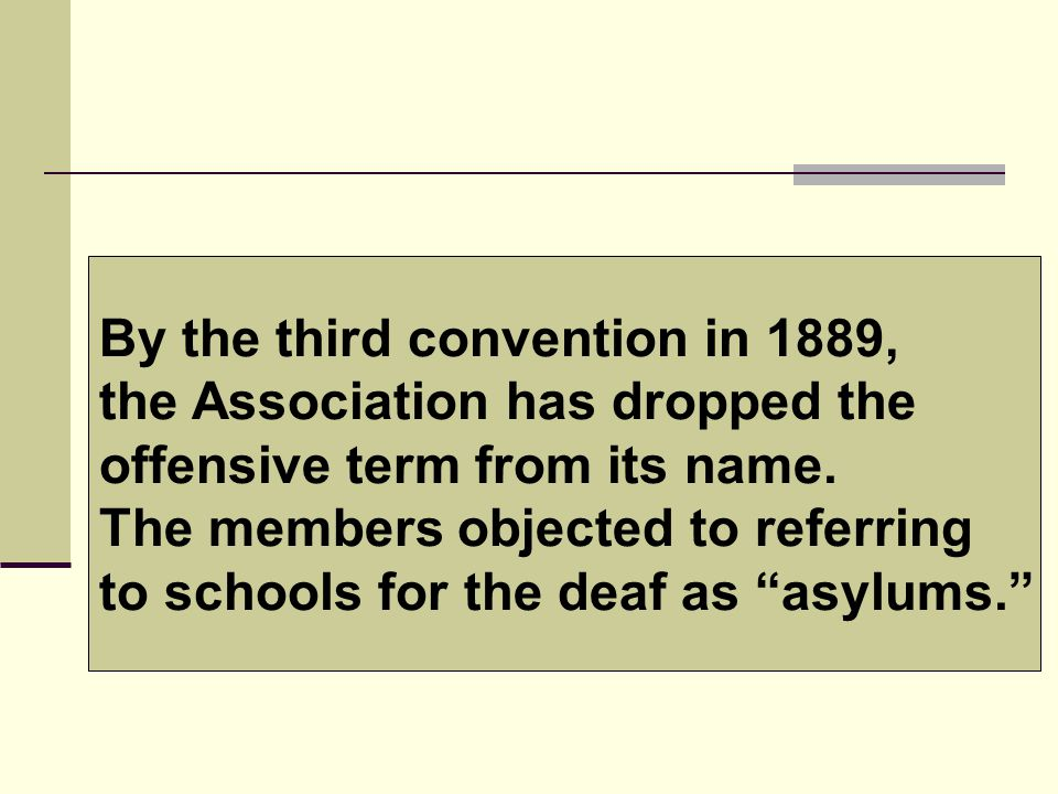 By the third convention in 1889, the Association has dropped the offensive term from its name.