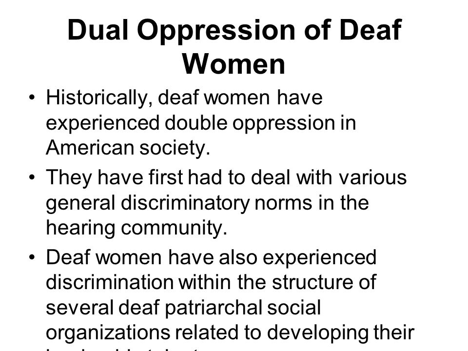 Dual Oppression of Deaf Women