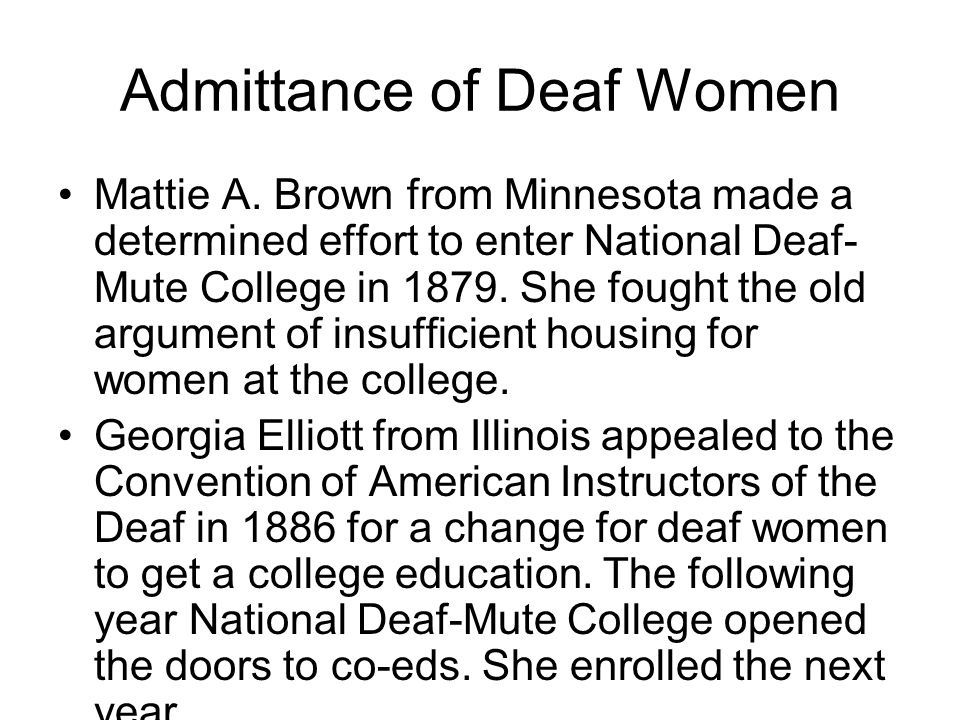 Admittance of Deaf Women
