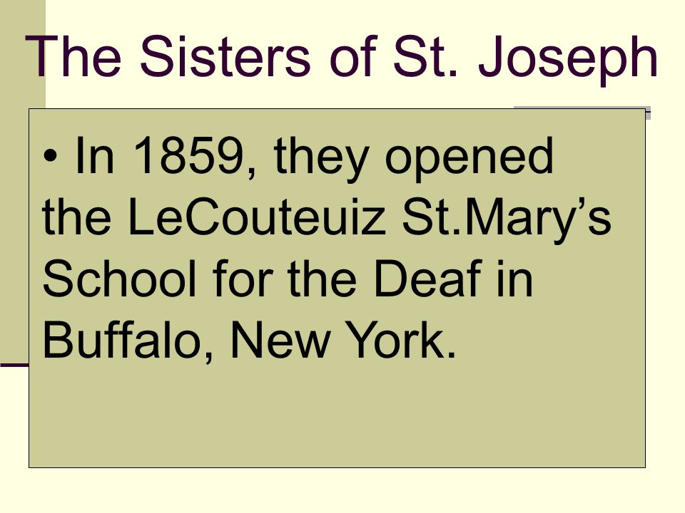 The Sisters of St. Joseph