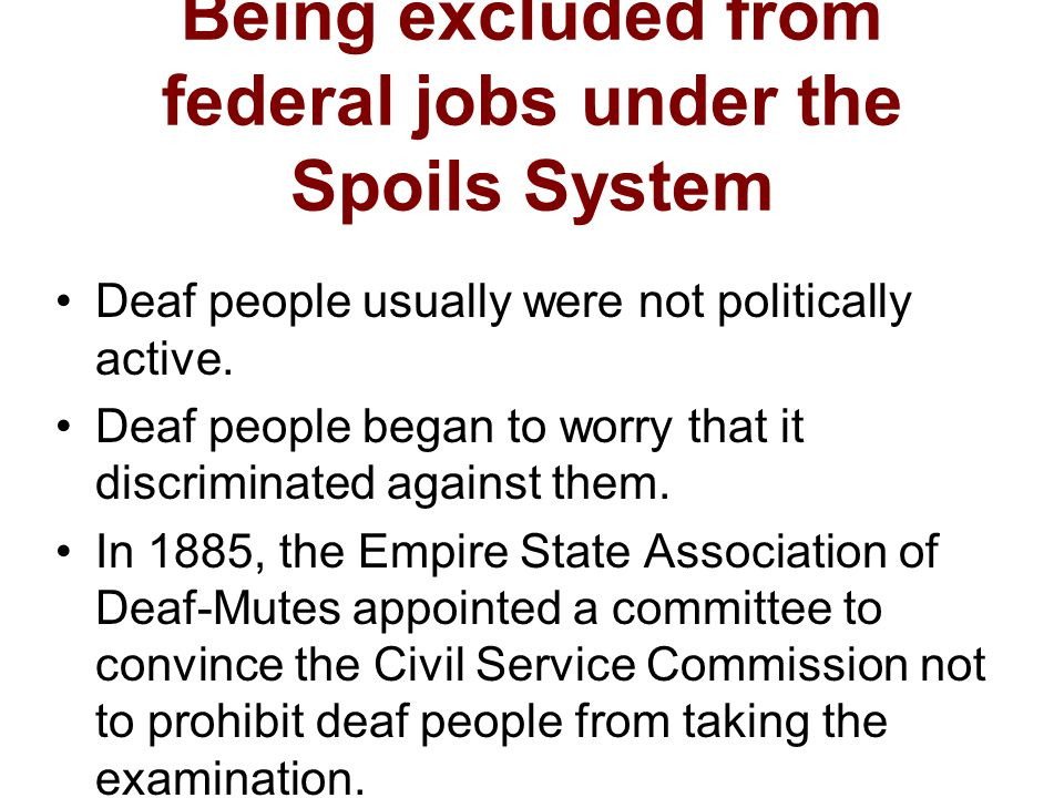 Being excluded from federal jobs under the Spoils System