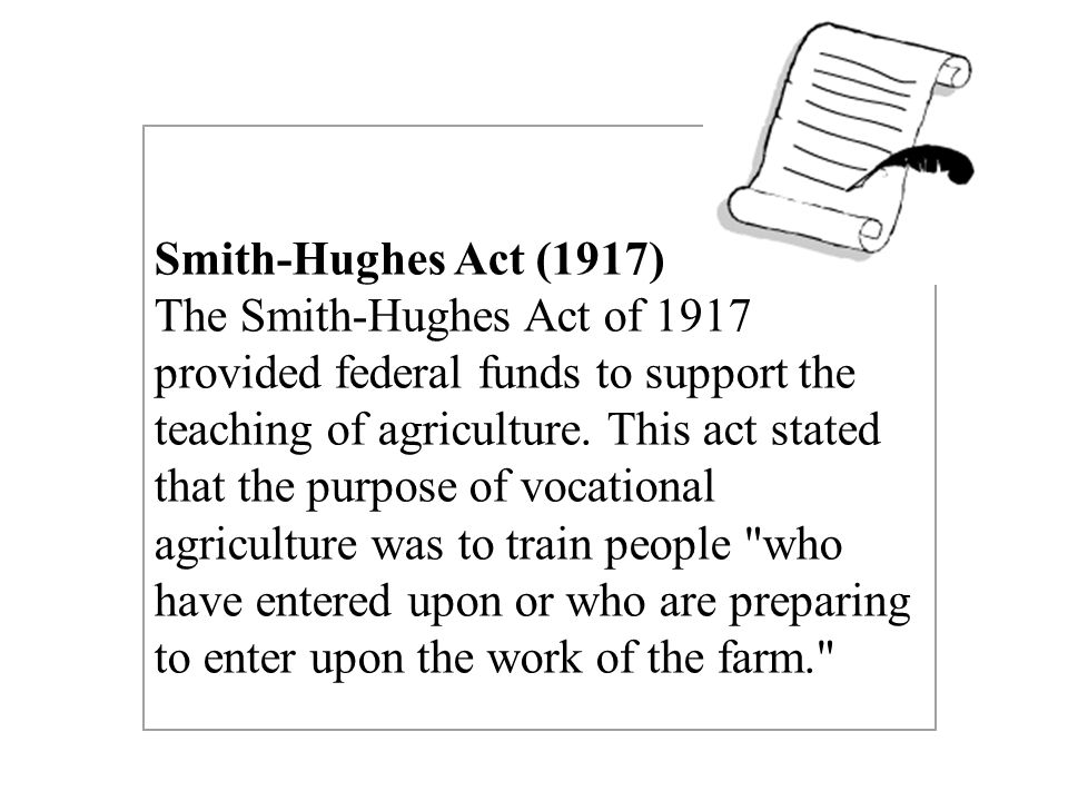 Smith-Hughes Act (1917)