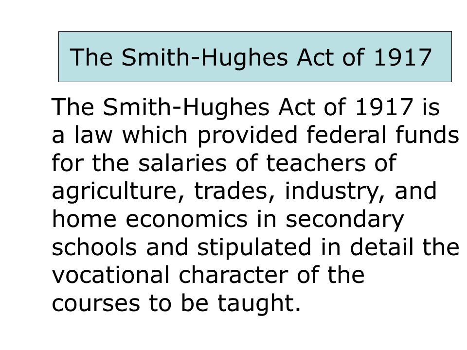 The Smith-Hughes Act of 1917