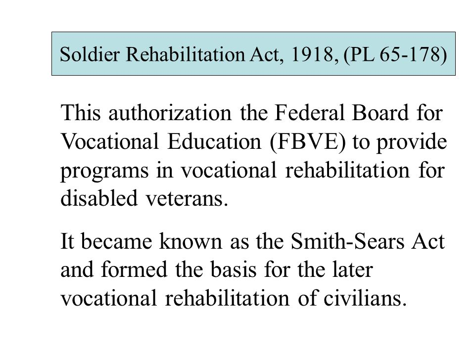 Soldier Rehabilitation Act, 1918, (PL 65-178)