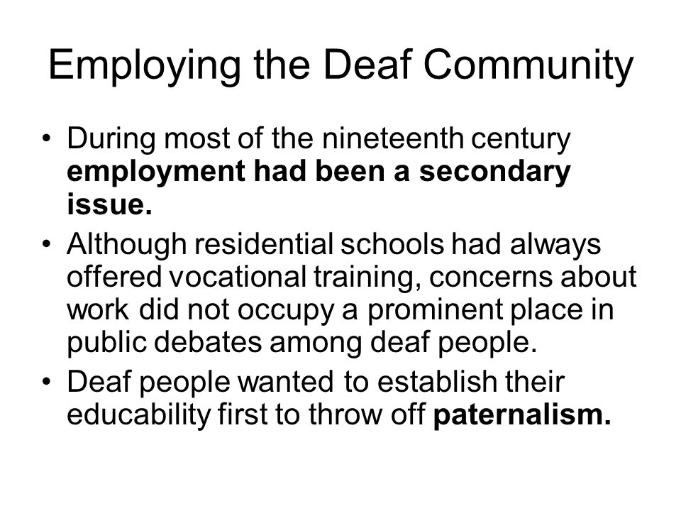 Employing the Deaf Community