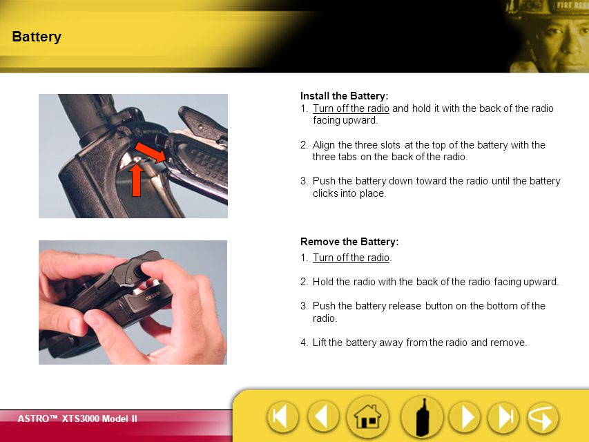 Battery Make sure the radio is turned off before removing the battery.