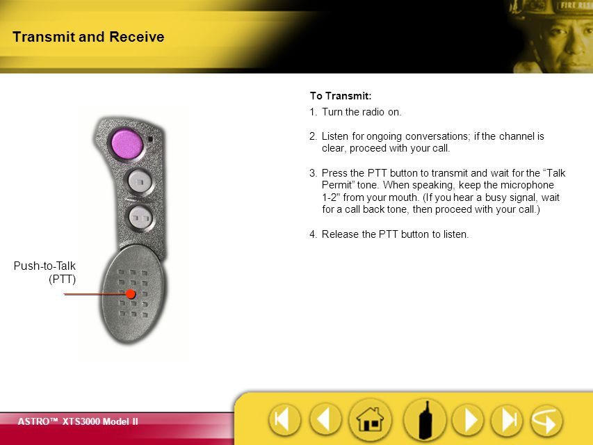 Transmit and Receive Push-to-Talk (PTT)
