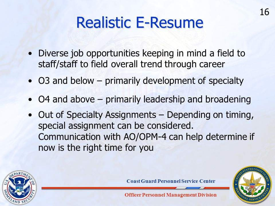 Realistic E-Resume 16. Diverse job opportunities keeping in mind a field to staff/staff to field overall trend through career.