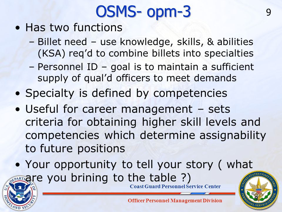 OSMS- opm-3 Has two functions Specialty is defined by competencies
