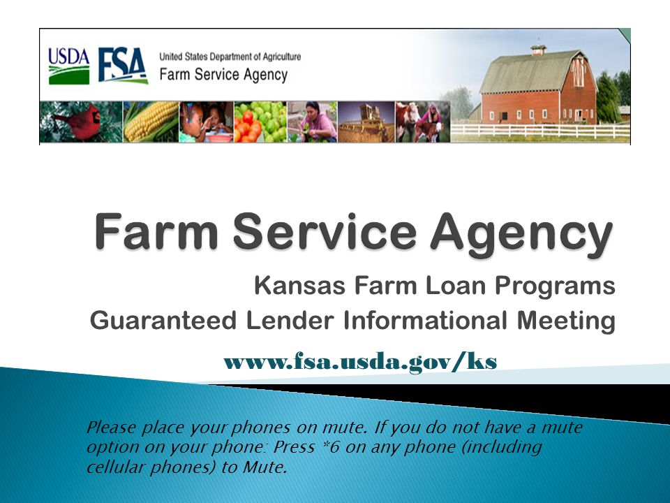 Kansas Farm Loan Programs Guaranteed Lender Informational Meeting