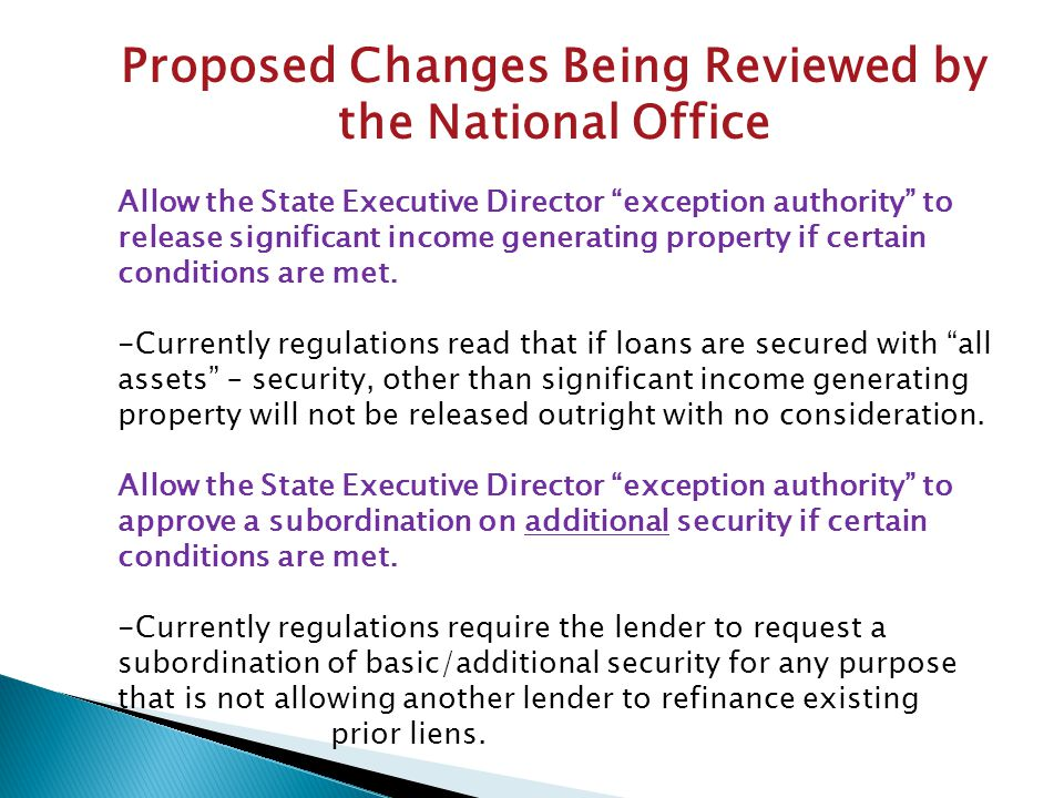 Proposed Changes Being Reviewed by the National Office