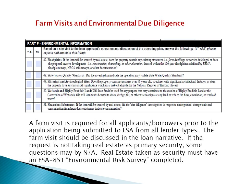 Farm Visits and Environmental Due Diligence