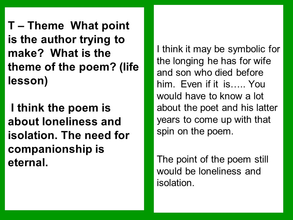 I think it may be symbolic for the longing he has for wife and son who died before him. Even if it is….. You would have to know a lot about the poet and his latter years to come up with that spin on the poem.
