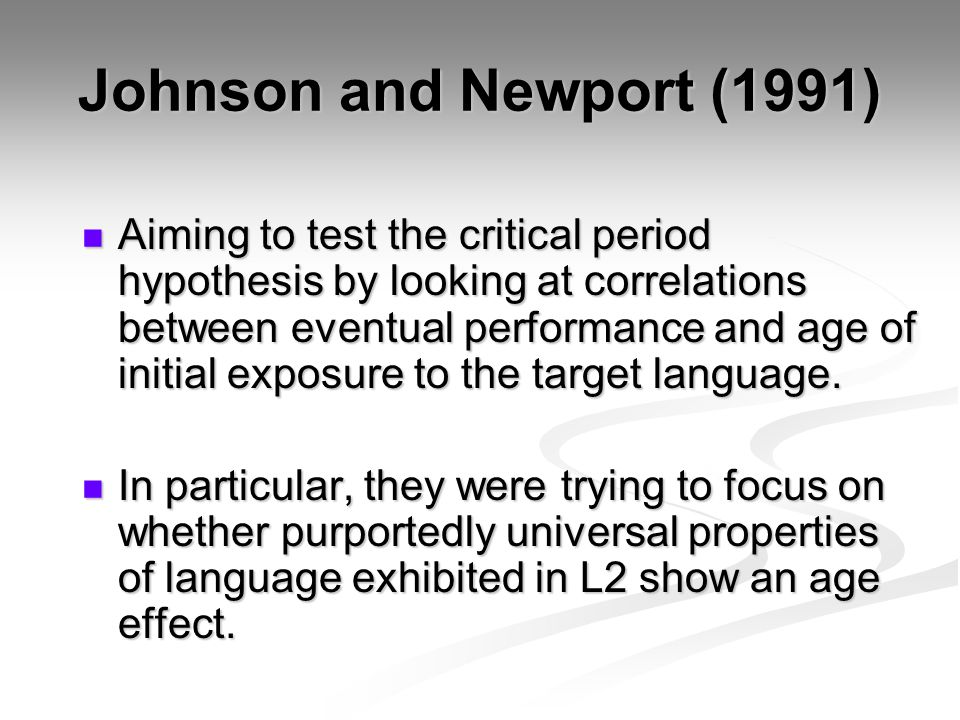 Johnson and Newport (1991)