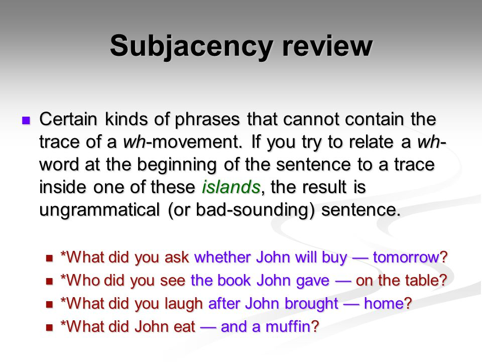 Subjacency review
