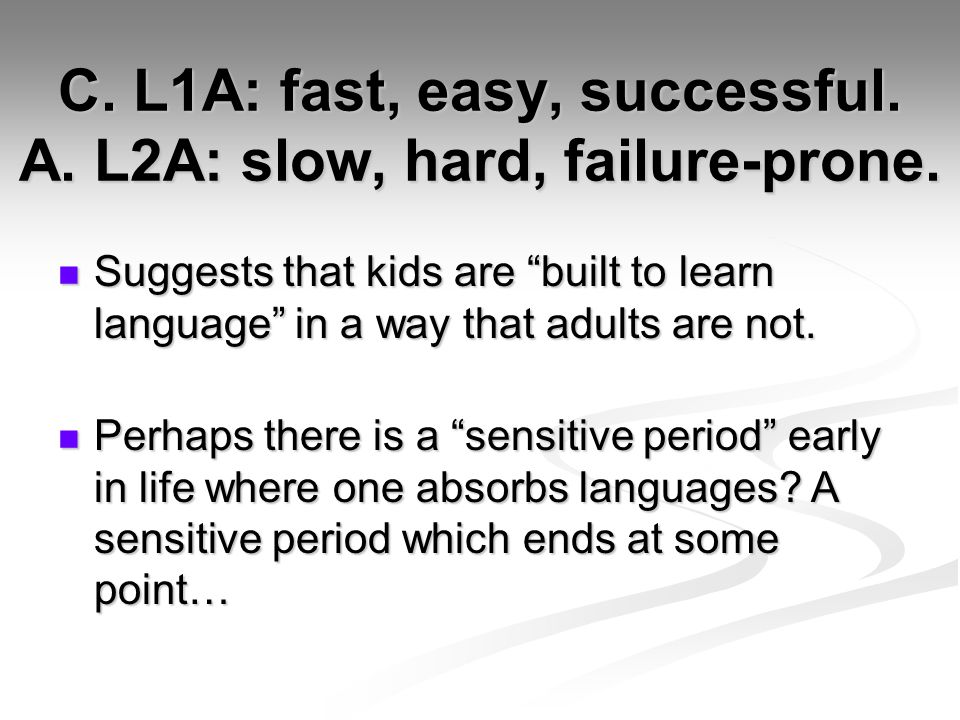 C. L1A: fast, easy, successful. A. L2A: slow, hard, failure-prone.