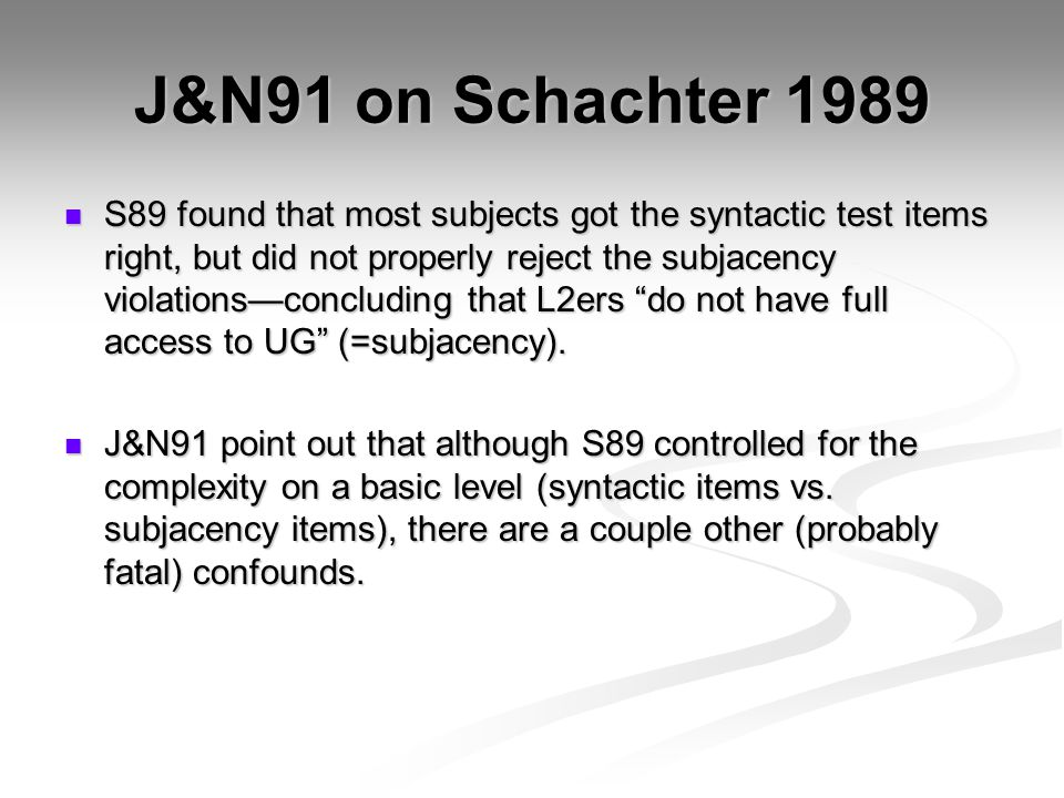 J&N91 on Schachter 1989