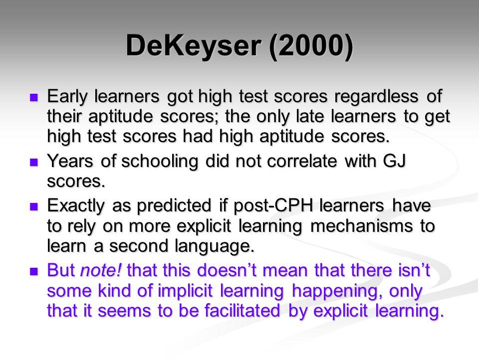 DeKeyser (2000)