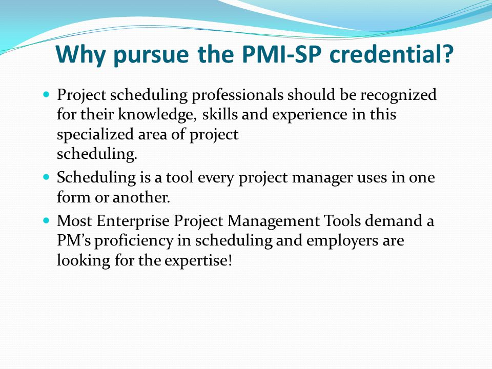 Why pursue the PMI-SP credential