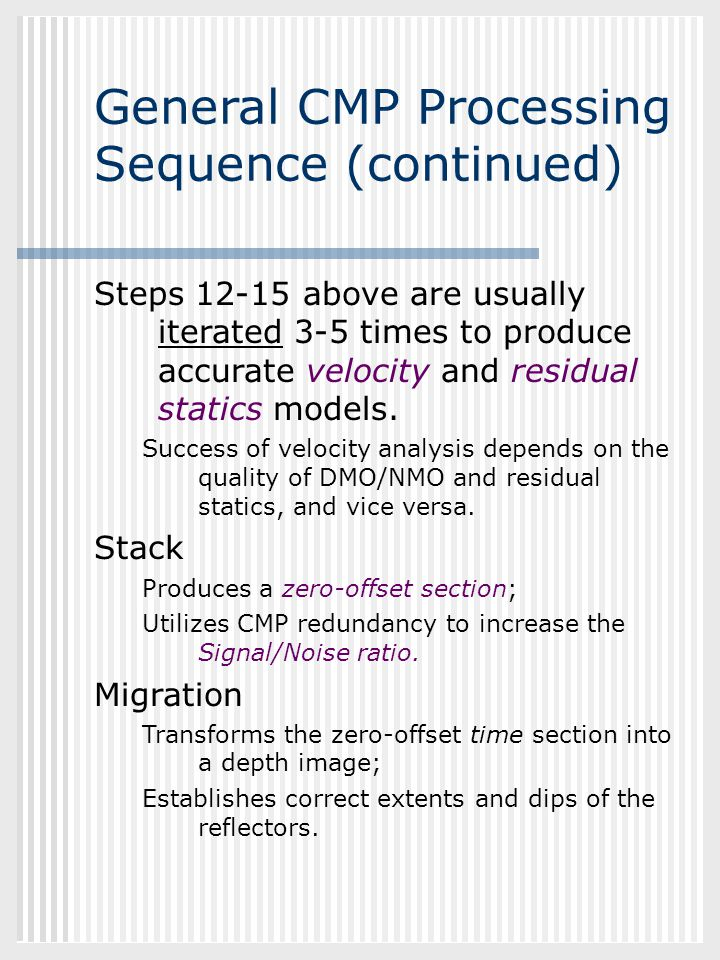 General CMP Processing Sequence (continued)