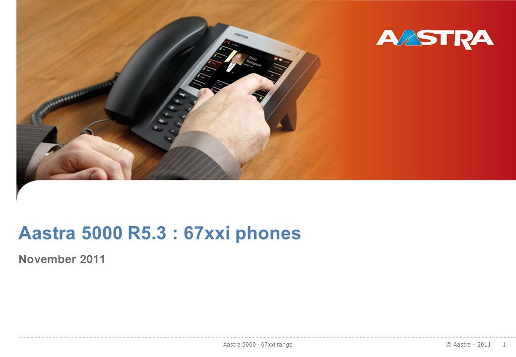 Aastra 5000 R5.3 : 67xxi phones November 2011