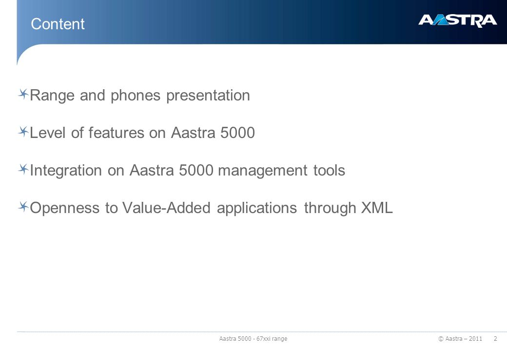 Range and phones presentation Level of features on Aastra 5000