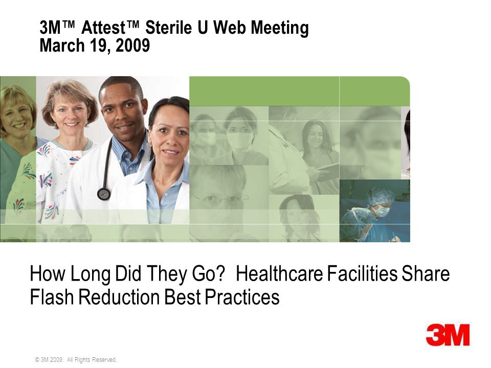 3M™ Attest™ Sterile U Web Meeting March 19, 2009
