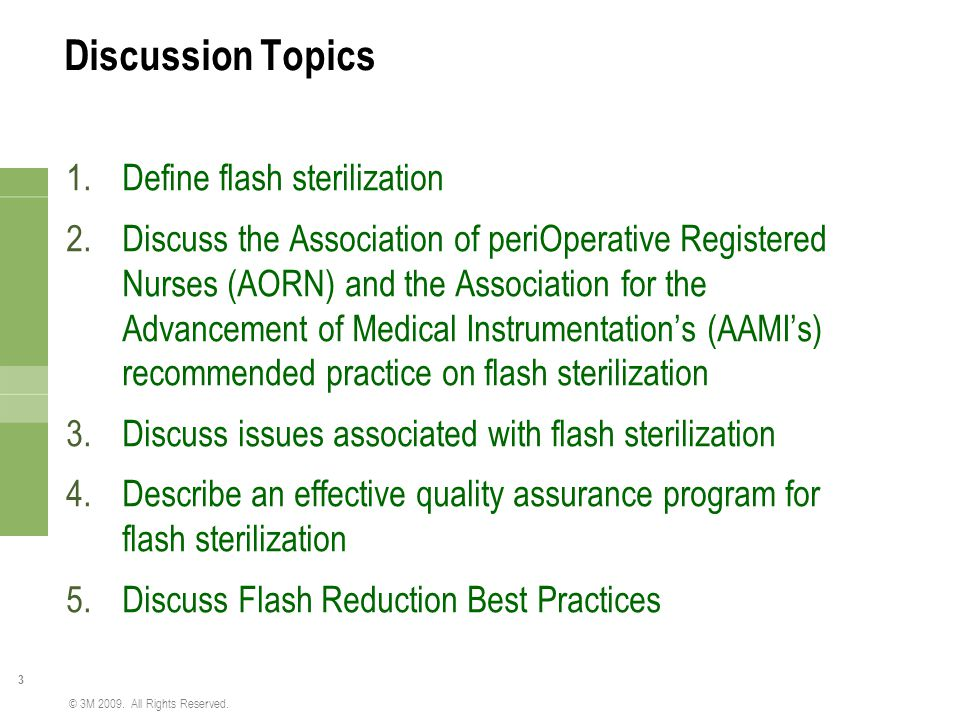Discussion Topics Define flash sterilization