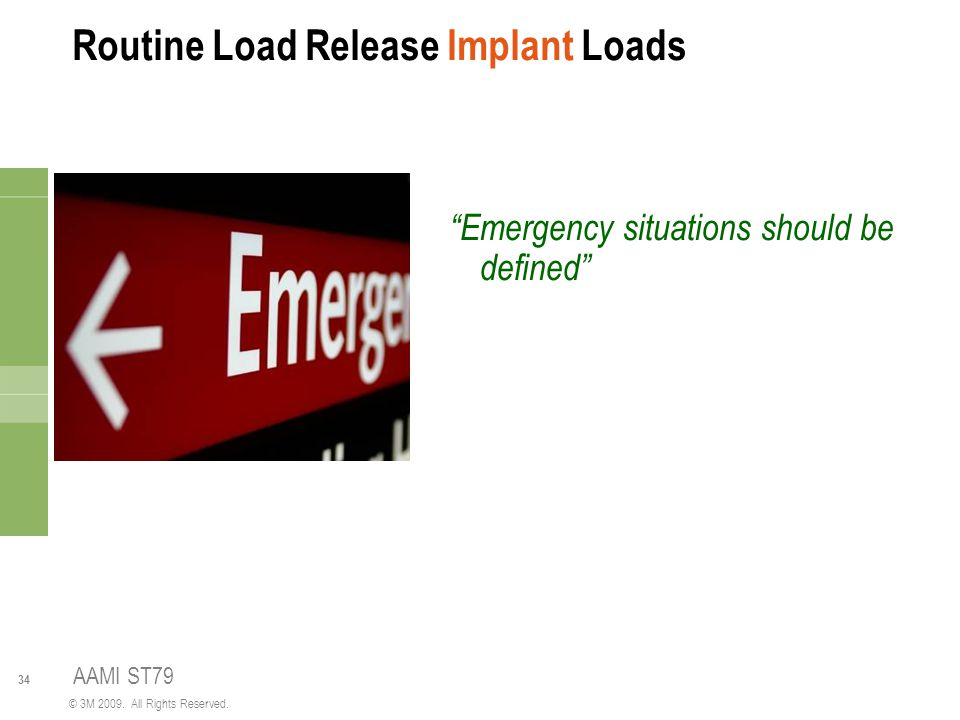 Routine Load Release Implant Loads