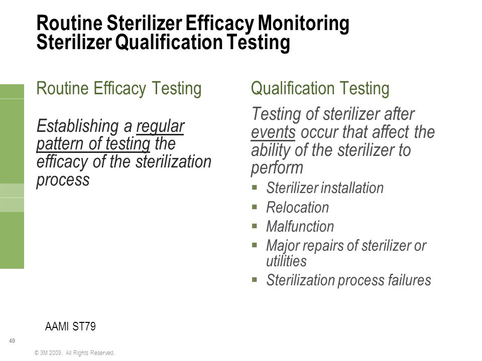Routine Sterilizer Efficacy Monitoring Sterilizer Qualification Testing