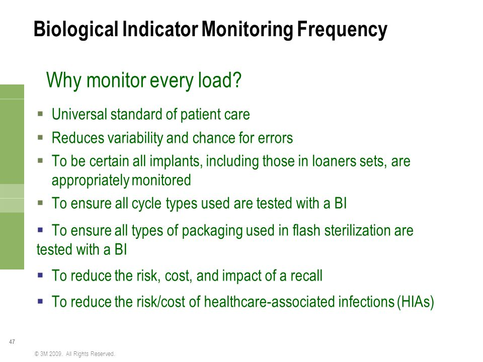 Biological Indicator Monitoring Frequency