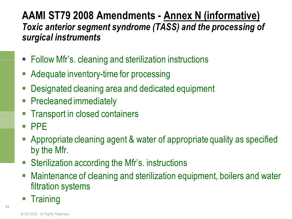 AAMI ST79 2008 Amendments - Annex N (informative) Toxic anterior segment syndrome (TASS) and the processing of surgical instruments