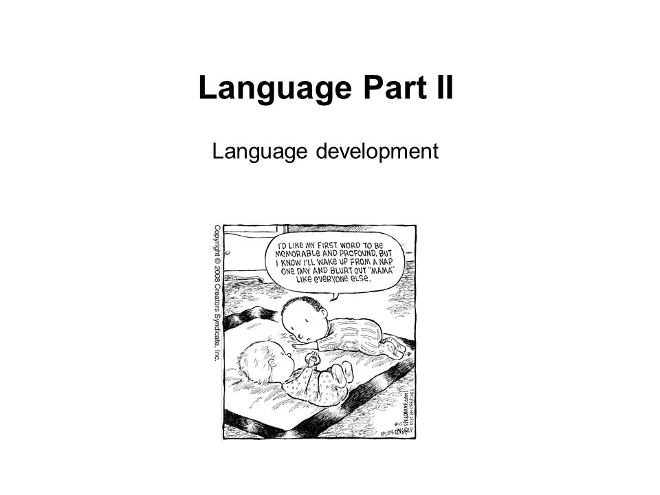 Language Part II Language development