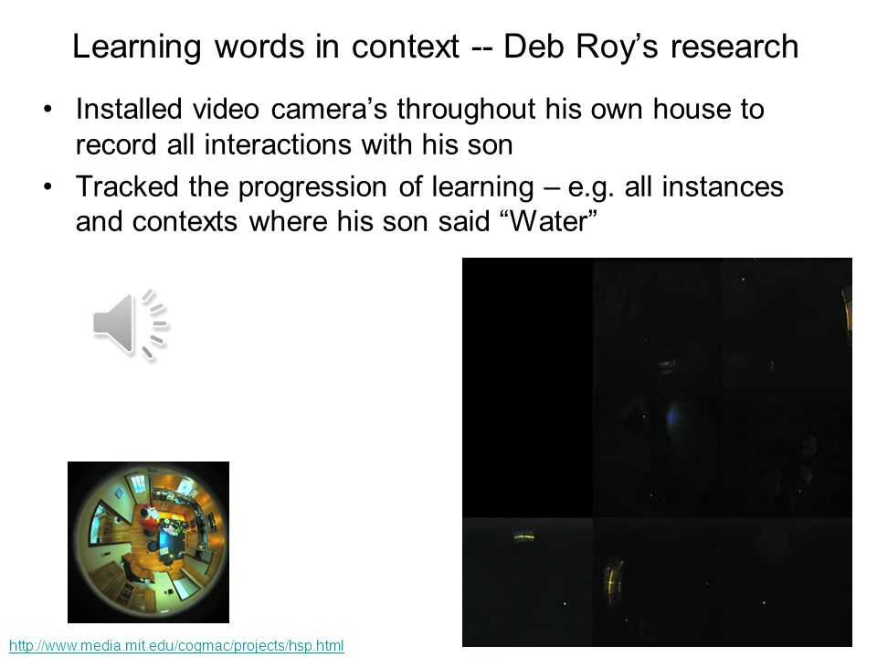 Learning words in context -- Deb Roy's research