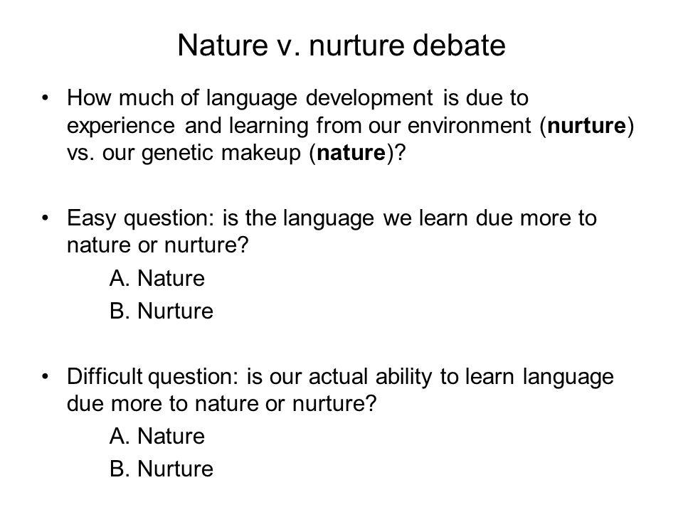Nature v. nurture debate