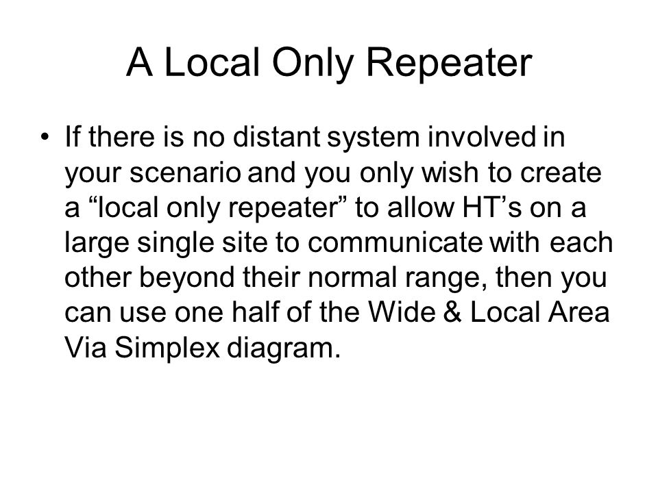 A Local Only Repeater