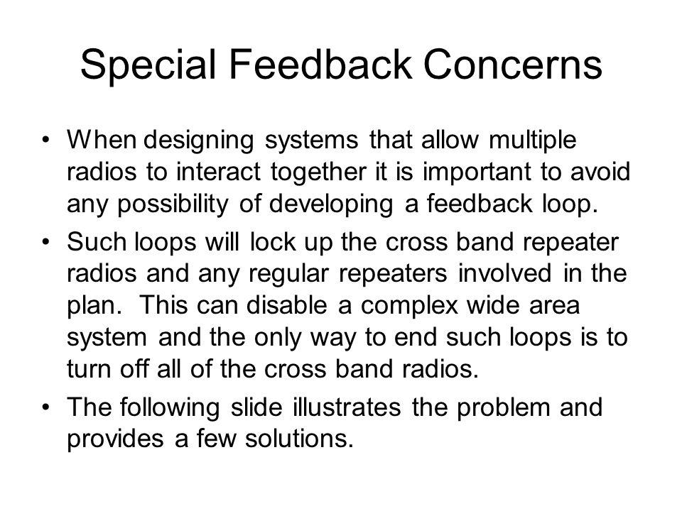 Special Feedback Concerns