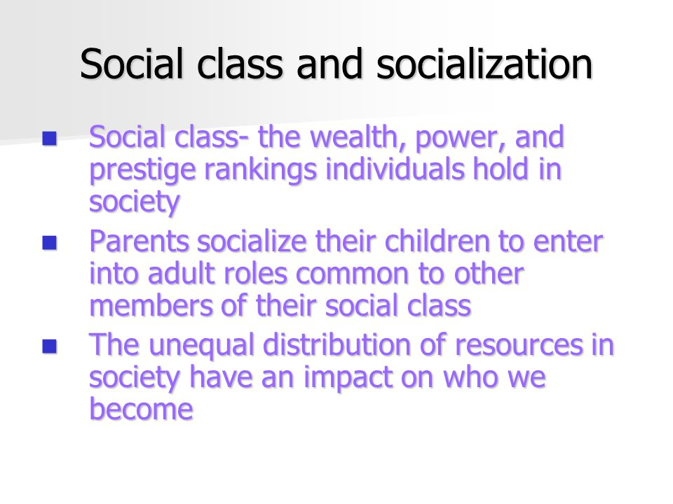 Social class and socialization
