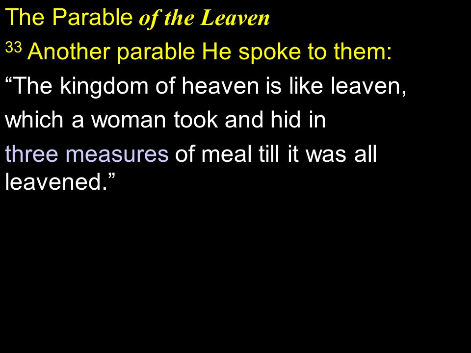 The Parable of the Leaven