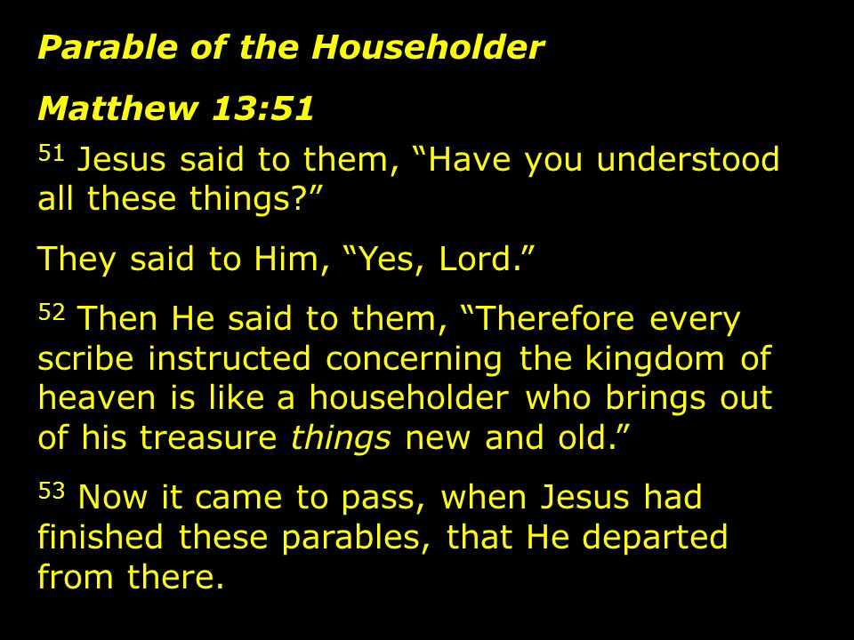 Parable of the Householder