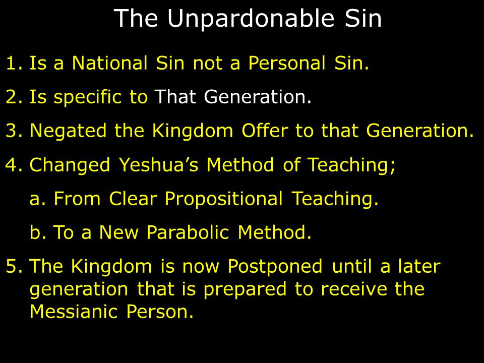 The Unpardonable Sin Is a National Sin not a Personal Sin.