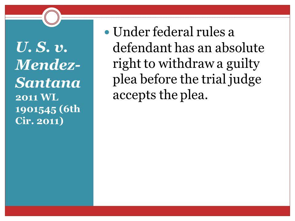 U. S. v. Mendez-Santana 2011 WL 1901545 (6th Cir. 2011)