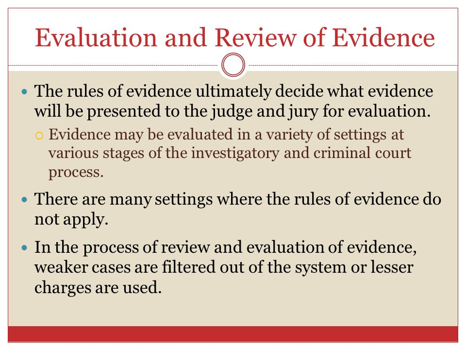 Evaluation and Review of Evidence