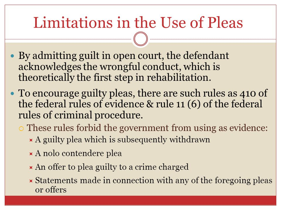 Limitations in the Use of Pleas