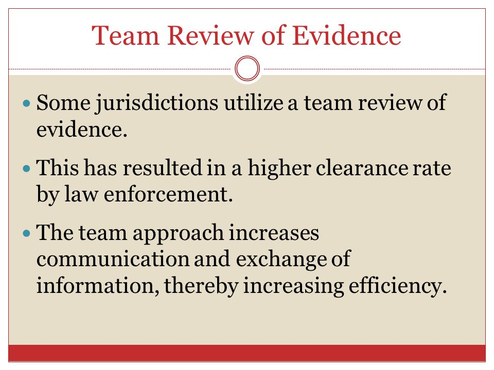 Team Review of Evidence