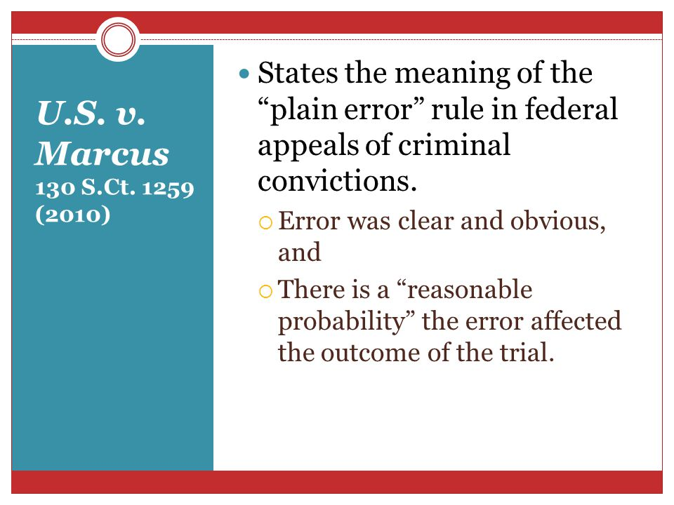 States the meaning of the plain error rule in federal appeals of criminal convictions.