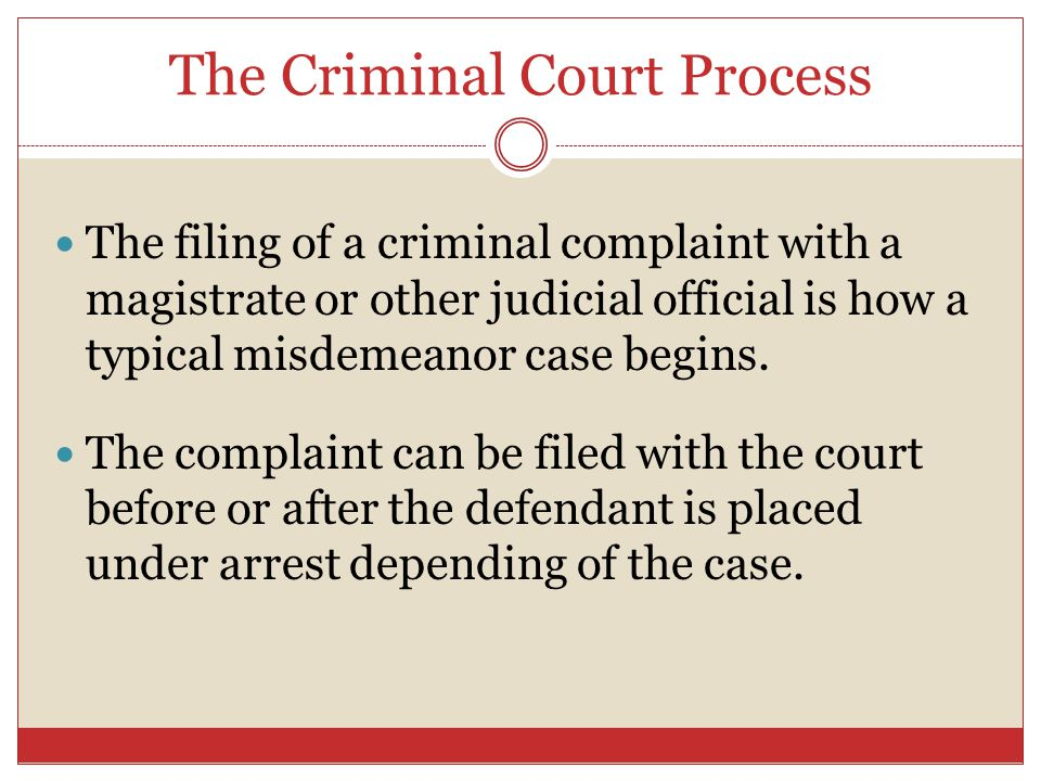 The Criminal Court Process