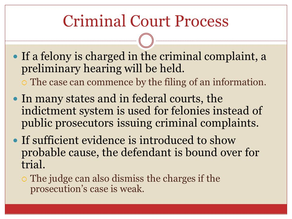 criminal court process Criminal court procedures in ontario what you need to know about the criminal court process in ontario.