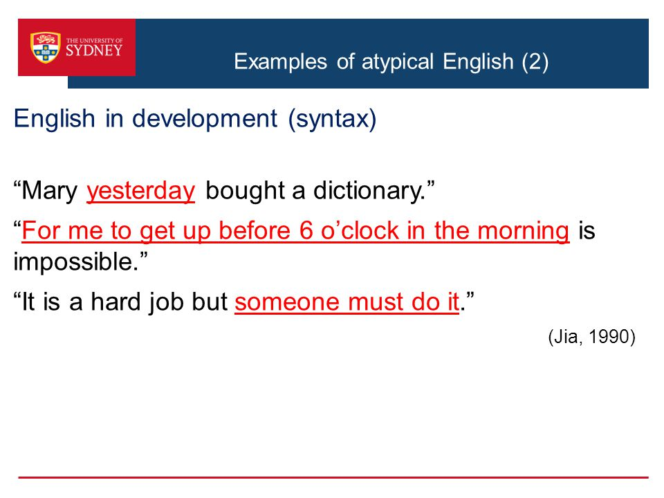 Examples of atypical English (2)